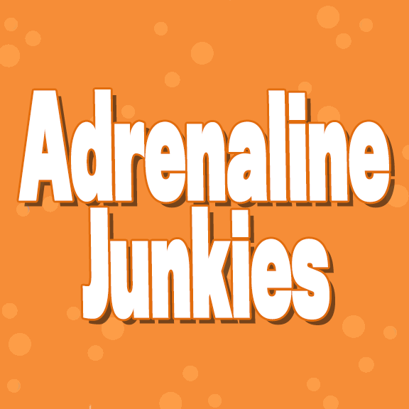 Adrenaline Junkies