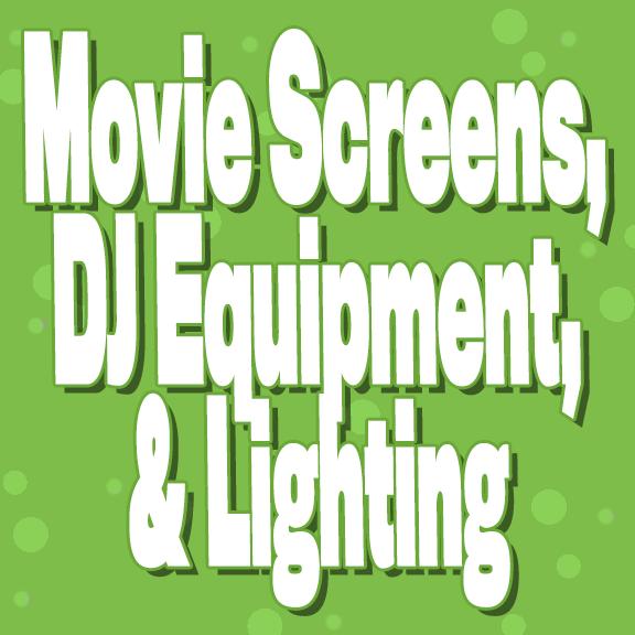 Movie Screens, DJ Equipment & Lighting